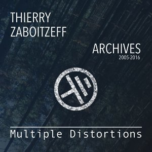 Multiple Distortions - Archives 2005-2016