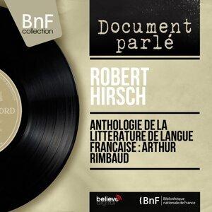 Anthologie de la littérature de langue française : Arthur Rimbaud - Mono Version