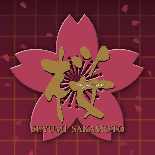 Sakamoto Fuyumi Sakura - Request Best