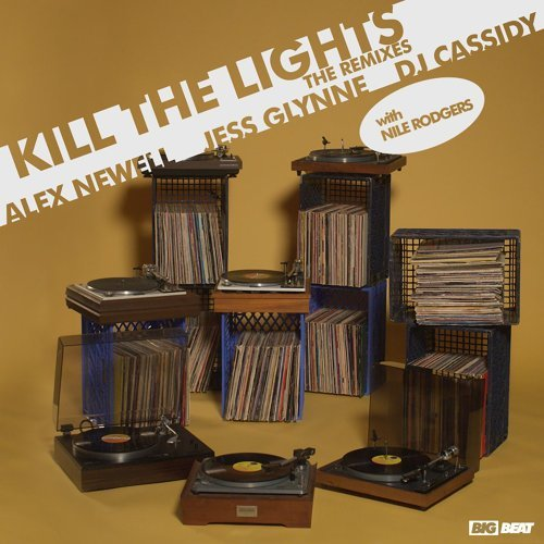 Kill The Lights (with Nile Rodgers) - Remixes