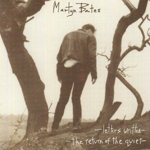 Letters Written / The Return of the Quiet