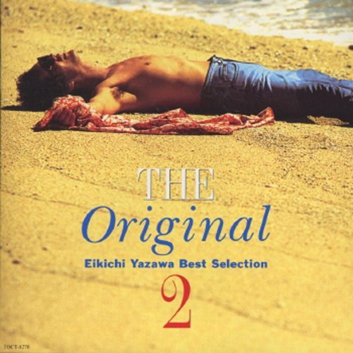 The Original 2 Eikichi Yazawa Best Selection