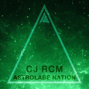 Astrolabe Nation: Cj Rcm, Vol.1