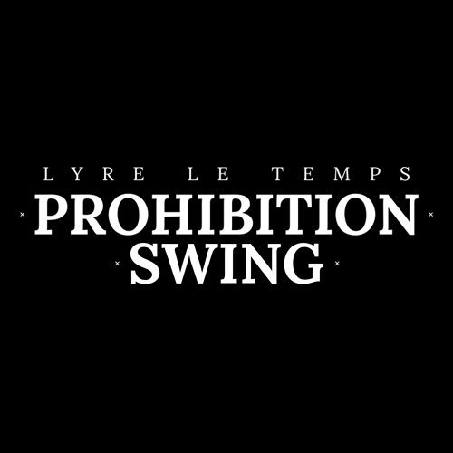 Prohibition Swing