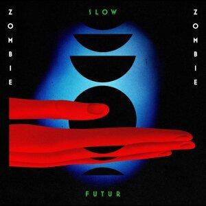 Slow Futur