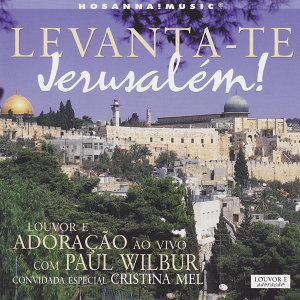 Levanta-te Jerusalém