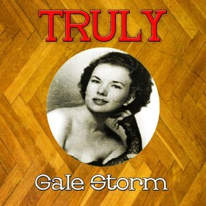 Truly Gale Storm