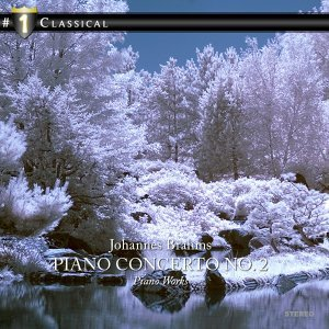 J. Brahms: Piano Concerto No. 2 - Piano Works