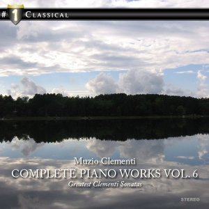 Clementi: Complete Piano Works Vol. 6