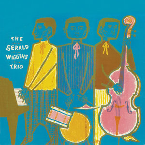 The Gerald Wiggins Trio (Remastered)