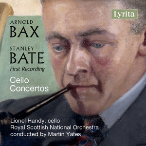 Bax and Bate: Concertos for Cello and Orchestra