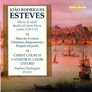 Esteves: Choral Music