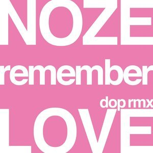 Remember Love Dop Remix