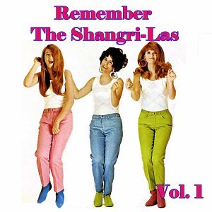 Remember the Shangri-Las, Vol. 2