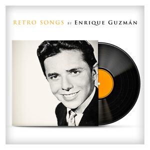 Retro Songs By Enrique Guzmán