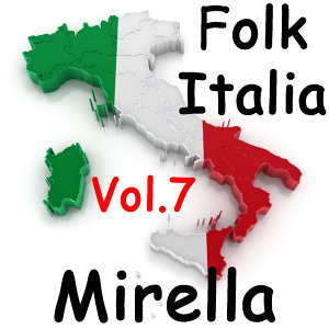 Folk Italia: Mirella, Vol. 7