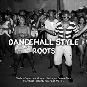 Dancehall Style Roots
