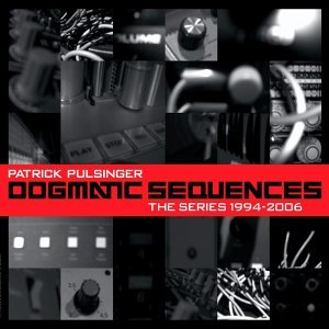 Dogmatic Sequences - The Series 1994-2006