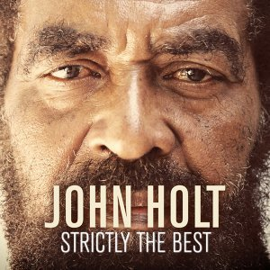 John Holt: Strictly the Best