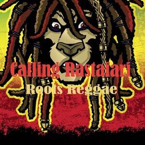 Calling Rastafari Roots Reggae