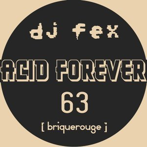 Acid Forever