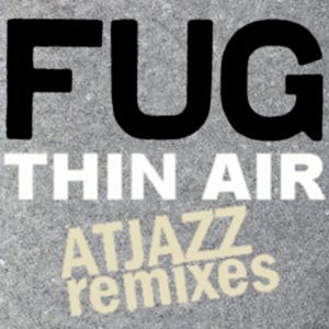 Thin Air (Atjazz Remixes)