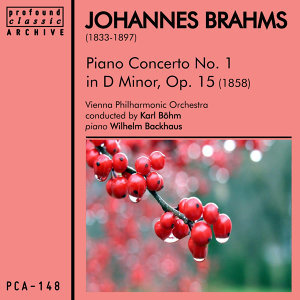Brahms: Piano Concerto No. 1 in D Minor, Op. 15