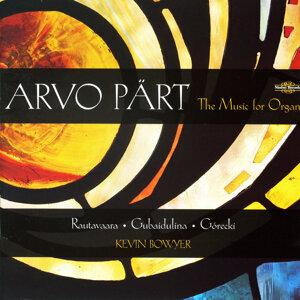 Pärt, Rautavaara, Gubaidulina & Górecki: Music for Organ