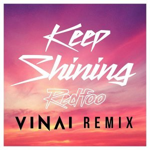 Keep Shining - VINAI Remix