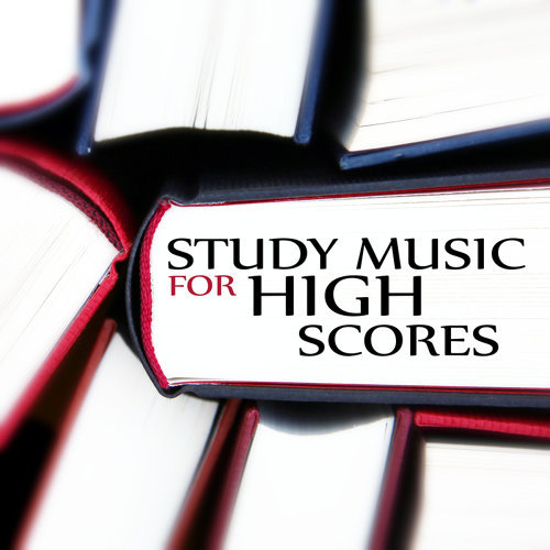 Study Music Universe - Study Music for High Scores