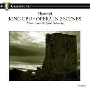 Hummel: King Ubu - Opera in 2 Scenes