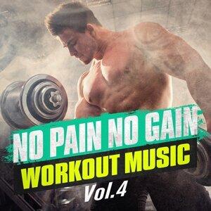 No Pain No Gain Workout Music, Vol. 4