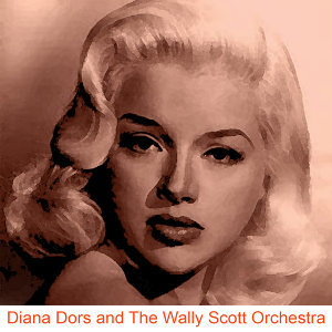 Diana Dors and the Wally Scott Orchestra