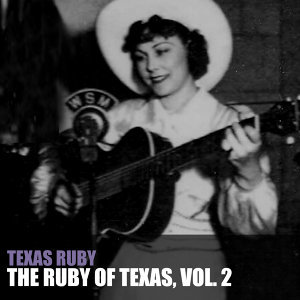 The Ruby of Texas, Vol. 2