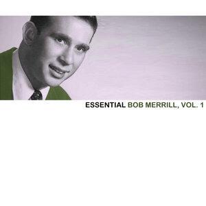 Essential Bob Merrill, Vol. 1