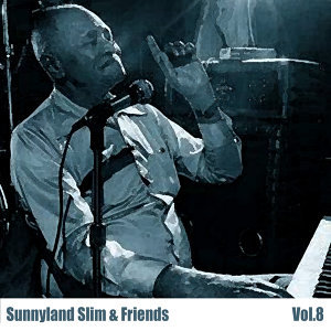 Sunnyland Slim & Friends, Vol. 8