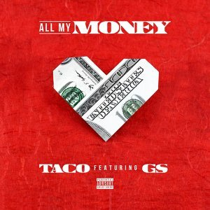 All My Money (feat. G.S)