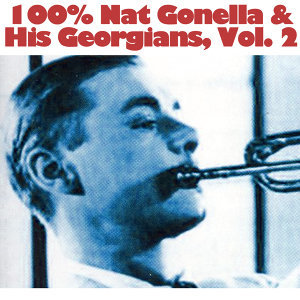 100% Nat Gonella & His Georgians, Vol. 2