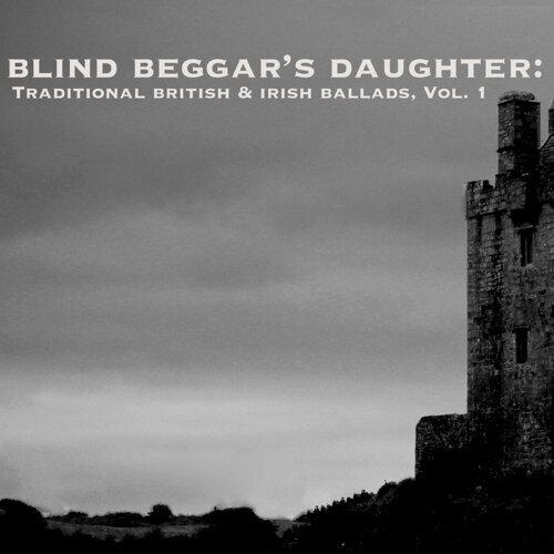 Various Artists - Blind Beggar's Daughter: Traditional
