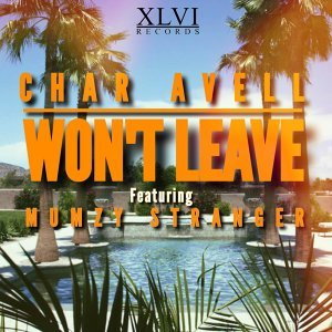 Won't Leave (feat. Mumzy Stranger)