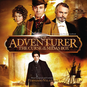 The Adventurer: The Curse Of The Midas Box - Original Motion Picture Soundtrack