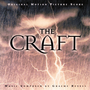 The Craft - Original Motion Picture Score