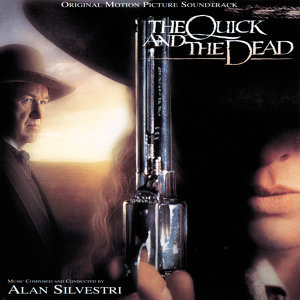 The Quick And The Dead - Original Motion Picture Soundtrack