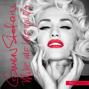 Make Me Like You - The Remixes
