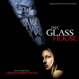 The Glass House - Original Motion Picture Soundtrack