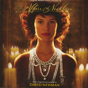 The Affair Of The Necklace - Original Motion Picture Soundtrack