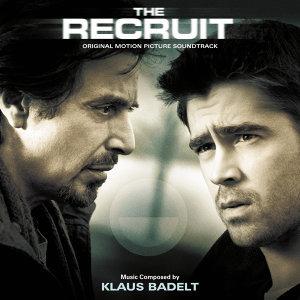 The Recruit - Original Motion Picture Soundtrack