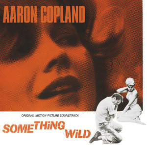 Something Wild - Original Motion Picture Soundtrack