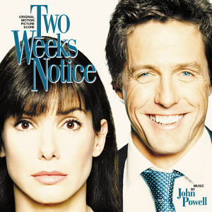 Two Weeks Notice - Original Motion Picture Score