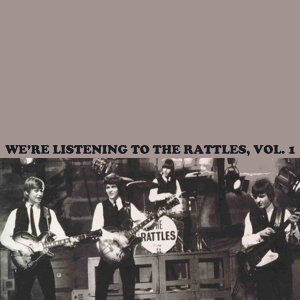 We're Listening to the Rattles, Vol. 1